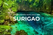 5 Places To Visit in Surigao