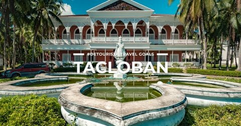 14 Places To Visit in Tacloban & Eastern Visayas