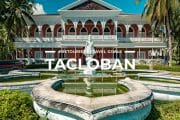 9 Places To Visit in Tacloban & Leyte