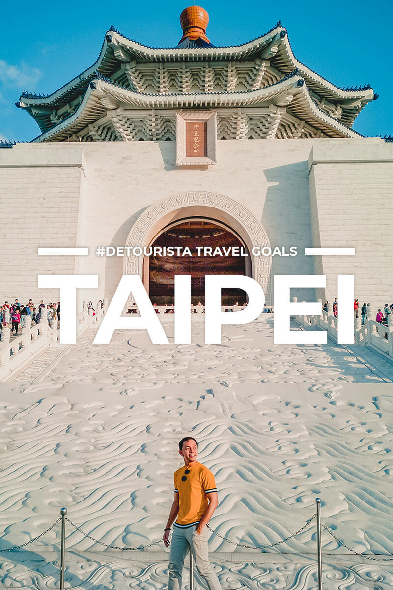 14 Places to Visit in Taipei and Taiwan + Things To Do