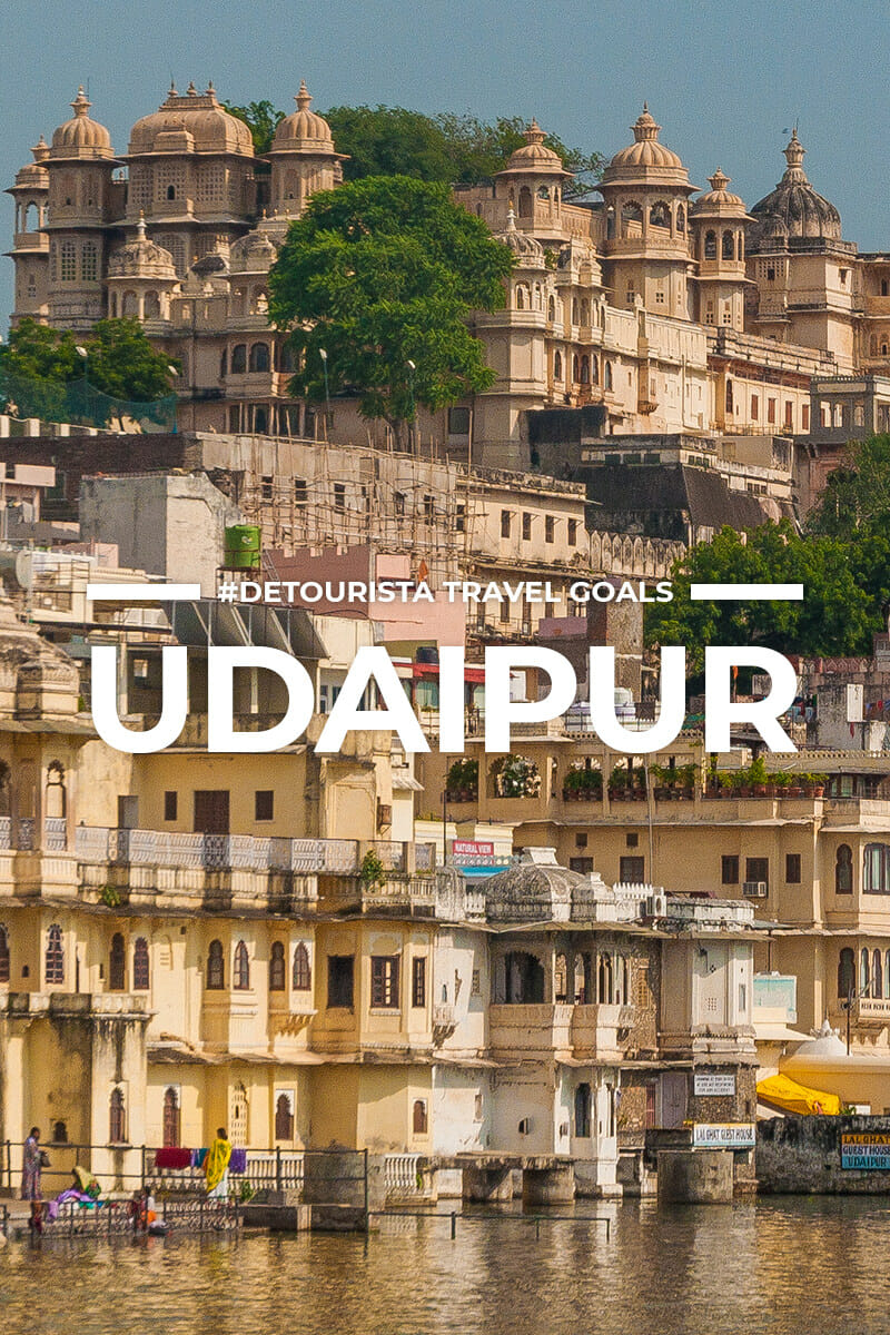 8 Places to Visit in Udaipur + Things To Do